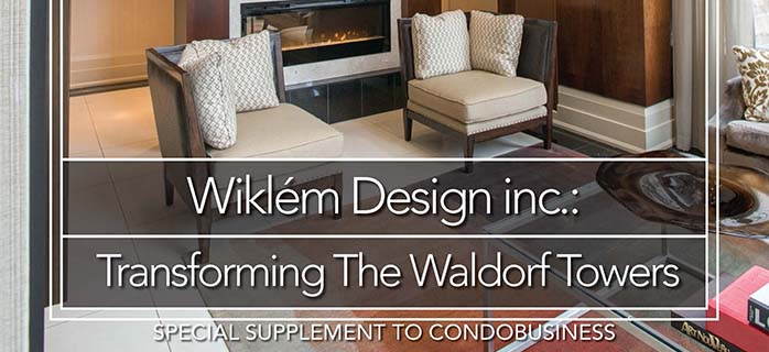 Wiklem Design Featured in  September 2015 Condo Business Magazine